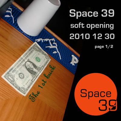 Space 39 soft opening 2010 12 30